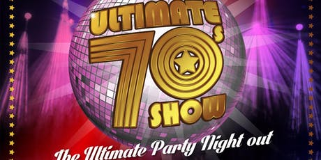 The Ultimate 70's Show tickets