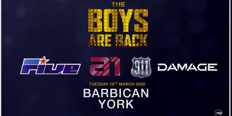 The Boys are back! 5ive/A1/Damage/911 (Barbican, York) tickets