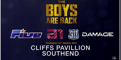 The boys are back! 5ive/A1/Damage/911 (Cliffs Pavilion, Southend) tickets