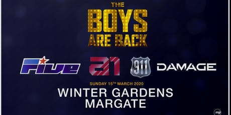 The boys are back! 5ive/A1/Damage/911 (Winter Gardens, Margate) tickets