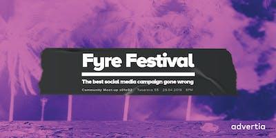"Community Meet-up: ""Let's Talk Fyre!"""