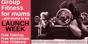 FREE Group Fitness and Empowerment Workshops for Mums