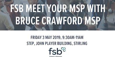 FSB Meet Your MSP with Bruce Crawford MSP
