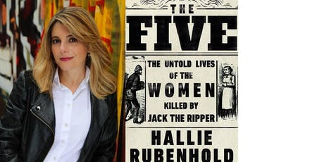 The Five - the Story of the Ripper's Women with Hallie Rubenhold tickets