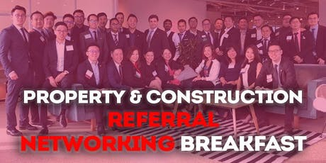 Property & Construction Business Referral Networking breakfast (for business owners) tickets
