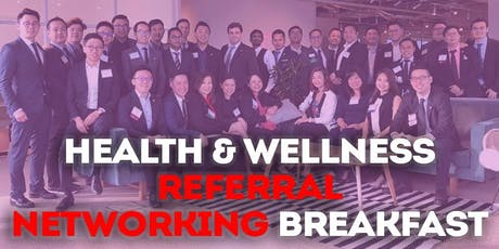 Health & Wellness Business Referral Networking breakfast (for business owners) tickets