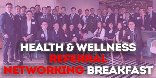 Health & Wellness Business Referral Networking breakfast (for business owners)