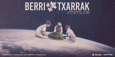 """BERRI TXARRAK- """"IKUSI ARTE"""" - BILBAO entradas"""