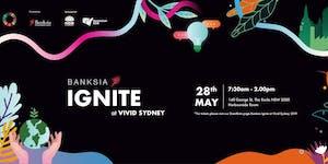 Banksia Ignite at Vivid Sydney 2019