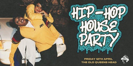 Hip Hop House Party tickets