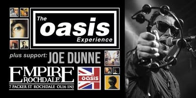 The Oasis Experience - Number 1 tribute - plus support: Joe Dunne