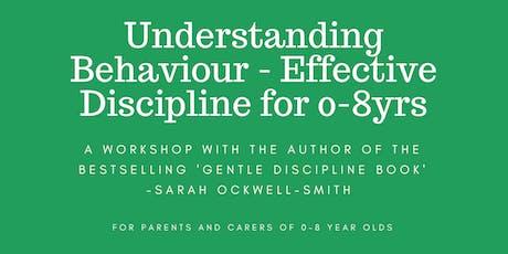 CANTERBURY: Understanding Behaviour - Effective Discipline for 0-8yrs tickets