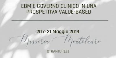 EBM E GOVERNO CLINICO IN UNA PROSPETTIVA VALUE-BASED
