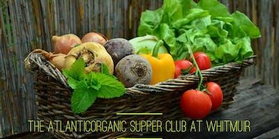 The AtlanticOrganic Supper Club at Whitmuir (June)