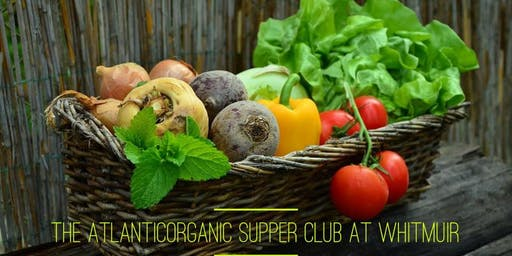 The AtlanticOrganic Supper Club at Whitmuir (August)