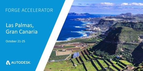 Autodesk Forge Accelerator - Las Palmas, Gran Canaria (October 21-25) tickets