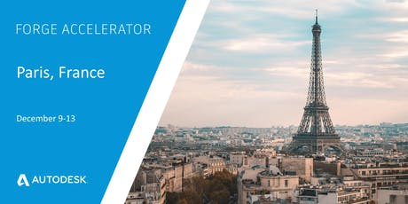Autodesk Forge Accelerator - Paris, France (December 9-13) billets
