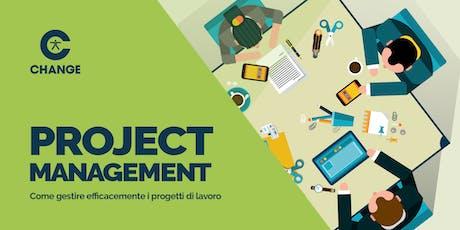 Project Management - Come gestire efficacemente i progetti di lavoro biglietti