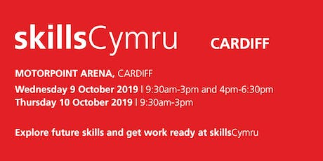 SkillsCymru Cardiff 2019 - School / College Registration  tickets