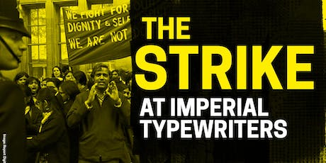 The Strike at Imperial Typewriters: A guided Walk tickets