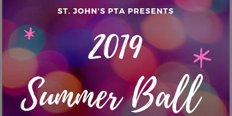 St. John's PTA Fundraising Summer Ball tickets
