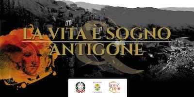 """""""La Vita è Sogno & Antigone"""" - Spettacolo di parole e musica"""