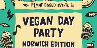 Vegan Day Party - Norwich Edition