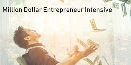 Million Dollar Entrepreneur Intensive tickets