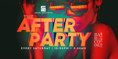 BARCODE SATURDAYS - THE AFTER PARTY
