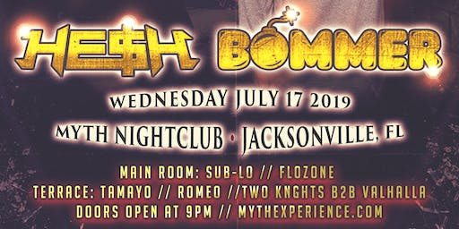 We The Plug Presents: HE$H & Bommer F#ck Sh!t Season Tour at Myth Nightclub Wednesday 07.17.19