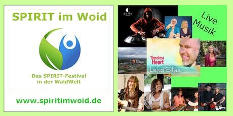 SPIRIT im WOID, das Spiritfestival in der WaldWelt Tickets