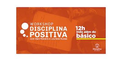 WORKSHOP DE DISCIPLINA POSITIVA INDO ALÉM DO BÁSICO- 12 HORAS