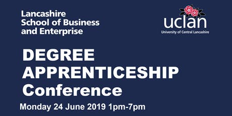Lancashire School of Business and Enterprise Degree Apprenticeship Conference tickets