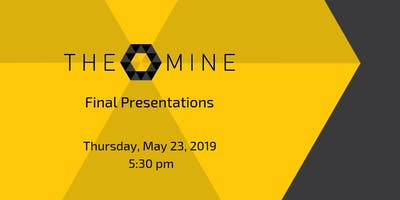The Mine - Final Presentations