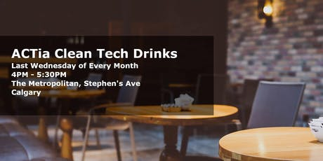 ACTia Clean Tech Drinks - Monthly Social in Calgary tickets
