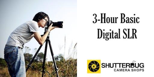 3-Hour Basic Digital SLR