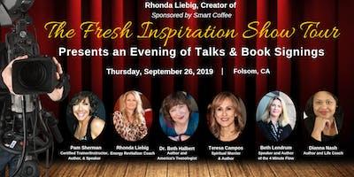 The Fresh Inspiration Show - Folsom, CA