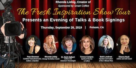 The Fresh Inspiration Show - Folsom, CA tickets