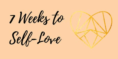 7 Weeks to Self-Love (Chelmsford)