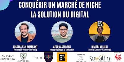 Conquérir un marché de niche : la solution du digital