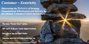 """Customer-Zentricity """"Power Hour"""" with Nigel Taylor"""
