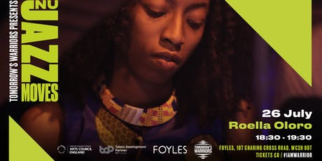 Tomorrow's Warriors Nu Jazz Moves: Roella Oloro tickets