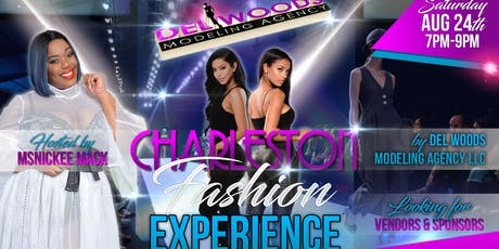 Charleston Fashion Experience Hosted by Del Woods Modeling Agency, LLC tickets