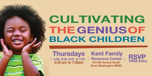 CULTIVATING THE GENIUS OF BLACK CHILDREN, Free  Workshop and Dinner