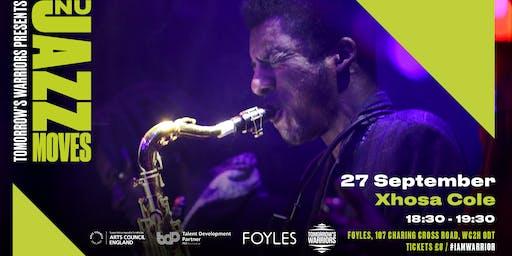 Tomorrow's Warriors Nu Jazz Moves: Xhosa Cole