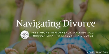 Navigating Divorce {Free Phone-In Workshop} tickets