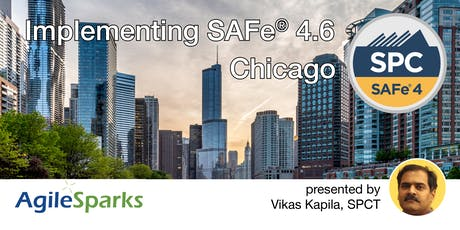 Implementing SAFe 4.6 w/ SPC Certification - Chicago {Guaranteed to Run} tickets
