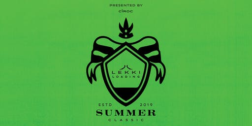 Lekki Loading: The Summer Classic