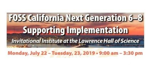 FOSS California Next Generation 6–8 Supporting Implementation