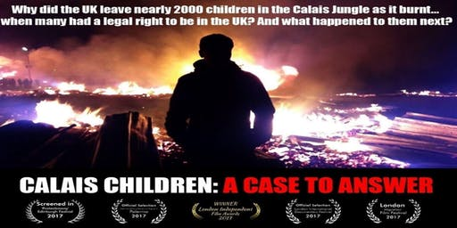 Calais Children:  A Case to Answer - Refugee Week 2019